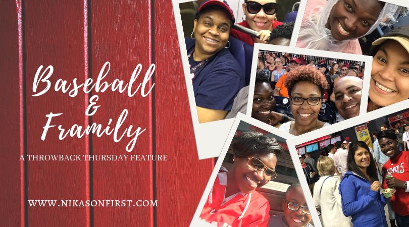 #TBT: Baseball andFramily